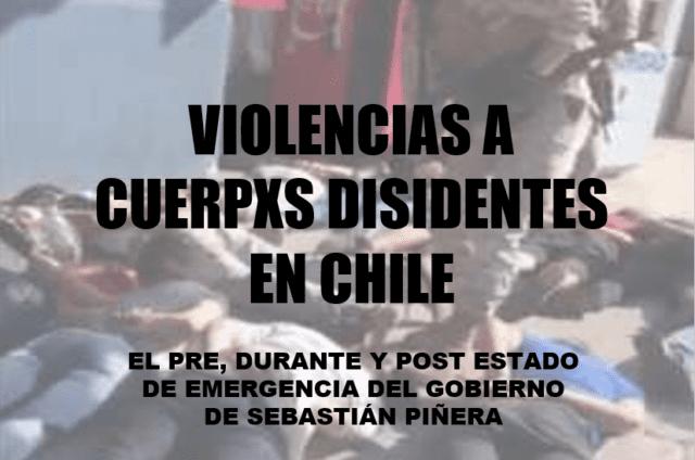 Violencias a cuerpos disidentxs en chile